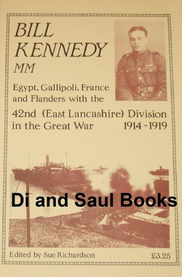 Egypt, Gallipoli, France and Flanders with the 42nd (East Lancashire) Division in the Great War